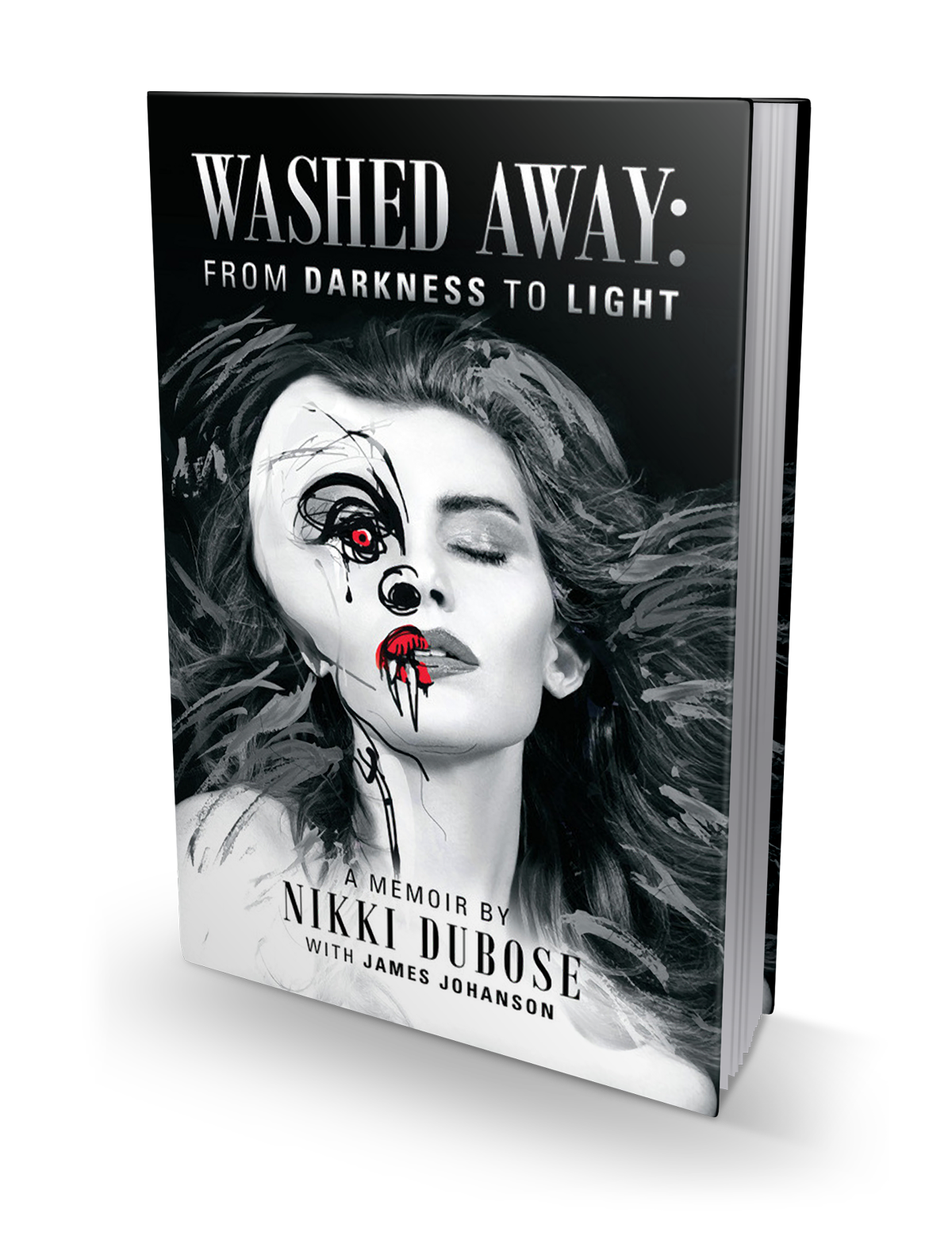 Washed Away From Darkness to Light Nikki DuBose