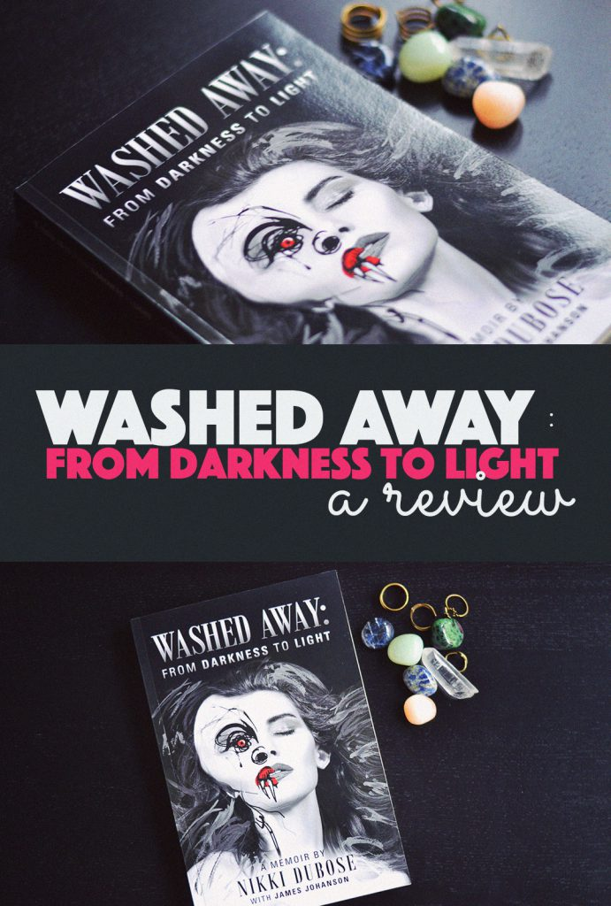 Banana Bloom Review of Washed Away: From Darkness to Light
